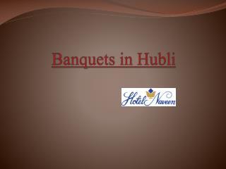 Banquets in hubli