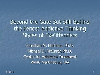 Beyond the Gate But Still Behind the Fence: Addictive Thinking Styles of Ex-Offenders