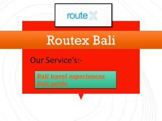 Routex Bali