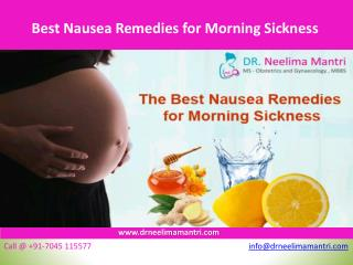 Best Nausea Remedies for Morning Sickness - Dr Neelima Mantri