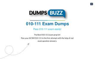 Some Details Regarding 010-111 Test Dumps VCE That Will Make You Feel Better