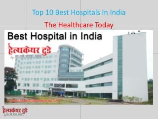 Top 10 Best Hospitals In India