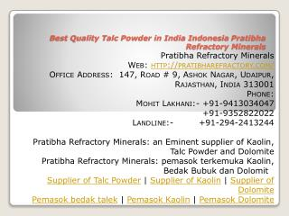 Best Quality Talc Powder in India Indonesia Pratibha Refractory Minerals