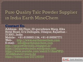 Pure Quality Talc Powder Supplier in India Earth MineChem