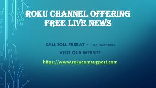 Roku Channel Offering FREE Live News