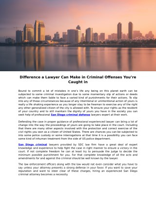 Difference a Lawyer Can Make in Criminal Offenses You're Caught in