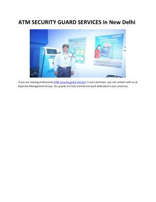 ATM Security Guard Services in New Delhi