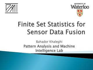 Finite Set Statistics for Sensor Data Fusion