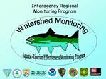 Interagency Regional Monitoring Program