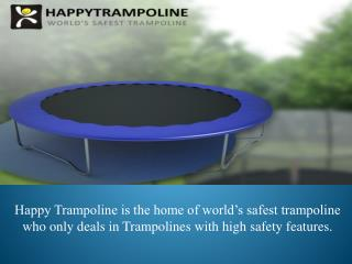 Shop the Best and Safest Trampoline @Happy Trampoline
