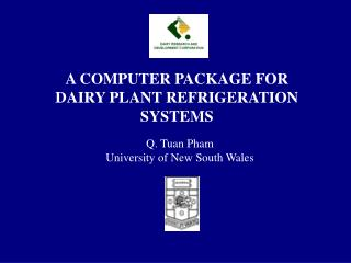 A COMPUTER PACKAGE FOR  DAIRY PLANT REFRIGERATION SYSTEMS