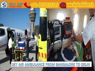 Get Sky Air Ambulance from Bangalore at a Minimum Cost