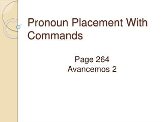 Pronoun Placement With Commands