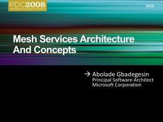 Mesh Services Architecture And Concepts
