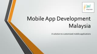Fast track solution for mobile app development in Malaysia
