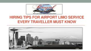 Hiring Tips for Airport Limo service: Every traveller must know