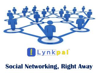 Lynkpal - Social Networking Website for All Social Needs