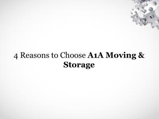 4 Reasons to Choose A1A Moving & Storage