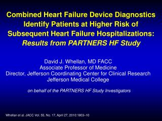 Combined Heart Failure Device Diagnostics   Identify Patients at Higher Risk of Subsequent Heart Failure Hospitalization