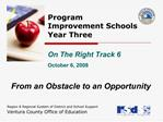 Program   Improvement Schools  Year Three