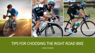 Tips For Choosing The Right Road Bike