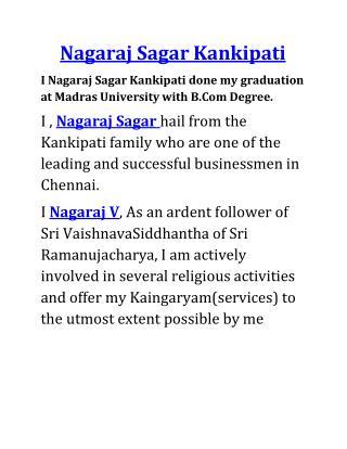 Nagaraj Sagar | Nagaraj Sagar Kankipati
