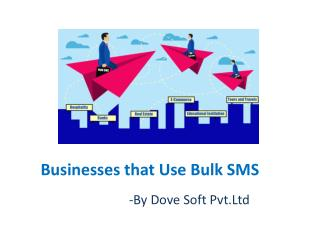 Businesses That Use Bulk SMS