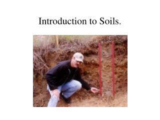 Introduction to Soils.