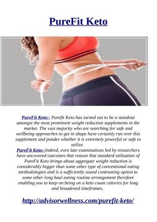 http://advisorwellness.com/purefit-keto/
