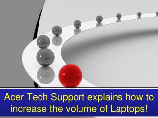 Acer tech support explains how to increase the volume of laptops!
