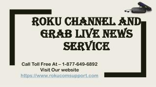 Roku Channel And Grab Live News Service