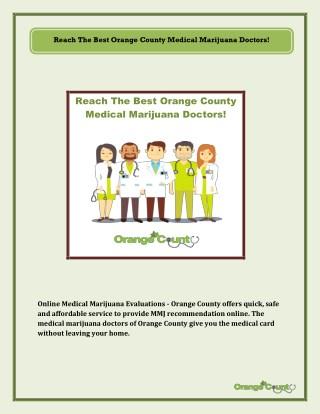 Reach The Best Orange County Medical Marijuana Doctors!