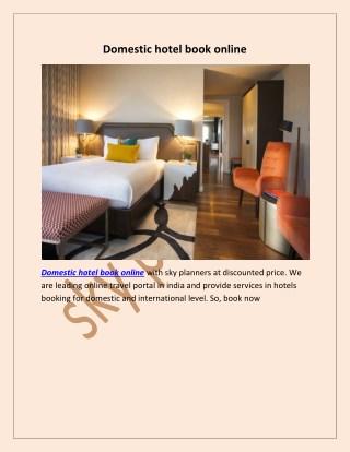 Domestic hotel book online