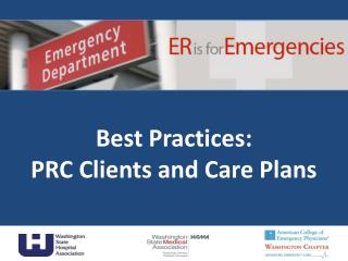 Best Practices:   PRC Clients and Care Plans