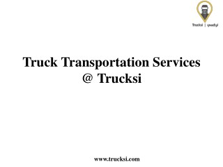 Truck Transportation Services In KSA