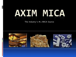 Welcome to Axim Mica-  Buy All types of  Mica Material & Mica Product