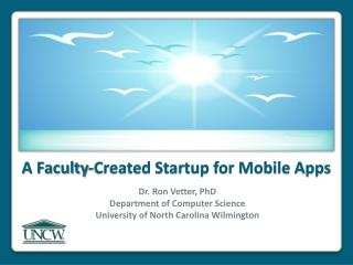A Faculty-Created Startup for Mobile Apps