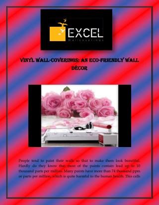 Vinyl Wall-Coverings: An Eco-Friendly Wall Decor