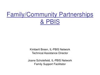 Family/Community Partnerships & PBIS