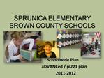 Sprunica Elementary bROWN COUNTY SCHOOLS