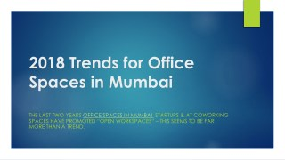2018 Trends for Office spaces in Mumbai