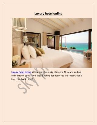 Luxury hotel online