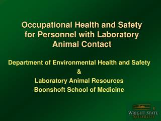 Occupational Health and Safety for Personnel with Laboratory Animal Contact