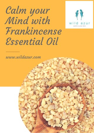 Calm your Mind with Frankincense Essential Oil