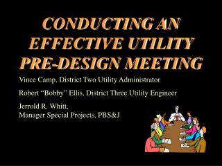 CONDUCTING AN EFFECTIVE UTILITY PRE-DESIGN MEETING