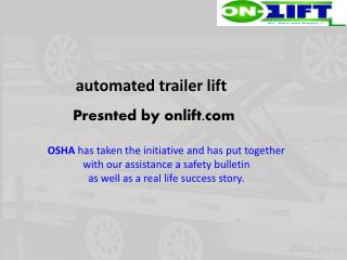On-Lift & On-Load Automation Trailer Lift
