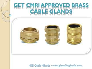 Get CMRI Approved Brass Cable Glands