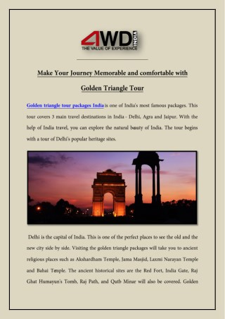 Make Your Journey Memorable and comfortable with Golden Triangle Tour