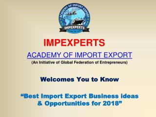 Export Import Business Ideas 2018