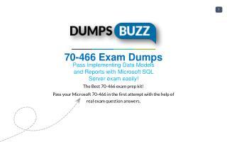 Valid 70-466 Braindumps - Pass Microsoft 70-466 Test in 1st attempt